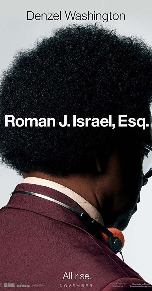 Most Epic Win Image Movies Releases 13th April 2018 Roman J. Israel, Esq.