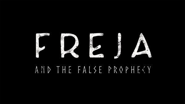Freja and the False Prophecy