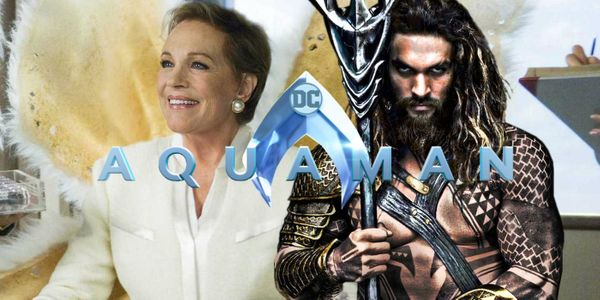 Mary Poppins Star Julie Andrews' Role In New Aquaman Movie Revealed