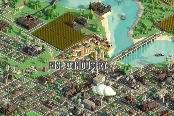 Rise of Industry — producing the ultimate tycoon game