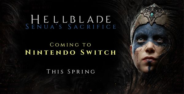 Hellblade is being ported to the Switch