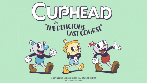 Cuphead DLC delayed until 2020 — studio wants healthy devs and meticulous quality