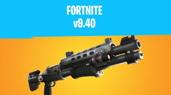 Fortnite v9.40 Update Details