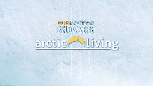 Subnautica: Below Zero Arctic Living update details